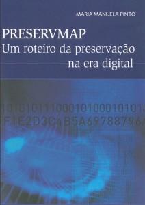 PRESERVMAP : Um roteiro da preservação na era digital