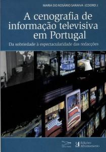 A cenografia de informação televisiva em Portugal. Da sobriedade à espectacularidade das redacções.