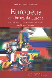 Europeus em busca da Europa: Os Desafios da Consciência Europeia nas Novas Gerações